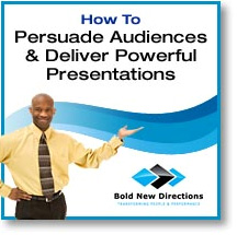 Persuade Audiences & Deliver Powerful Presentations